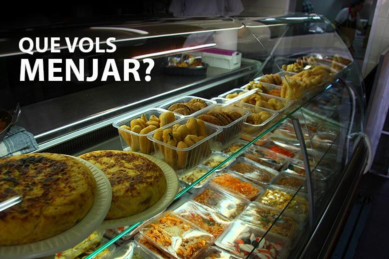 Que vols menjar?